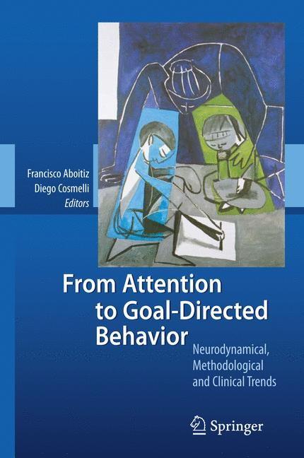 Abbildung von Aboitiz / Cosmelli   From Attention to Goal-Directed Behavior   2008