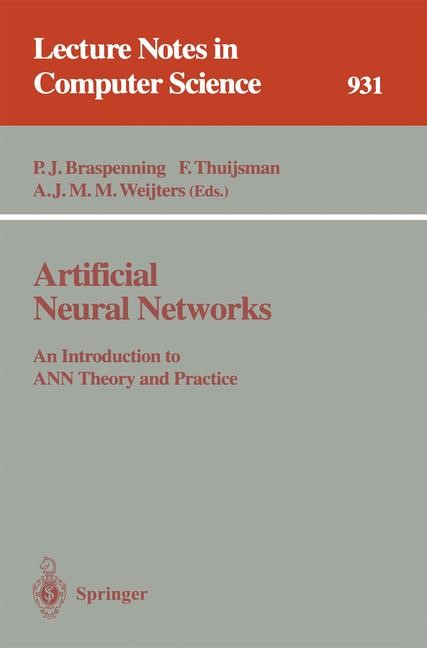 Artificial Neural Networks | Braspenning / Thuijsman / Weijters, 1995 | Buch (Cover)