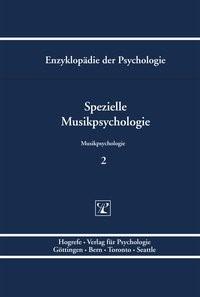 Enzyklopädie der Psychologie / Spezielle Musikpsychologie | Oerter / Stoffer / Birbaumer / Frey / Kuhl / Schneider / Schwarzer, 2005 | Buch (Cover)