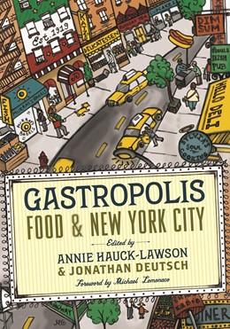 Abbildung von Hauck-Lawson / Deutsch | Gastropolis | 2008 | Food and New York City