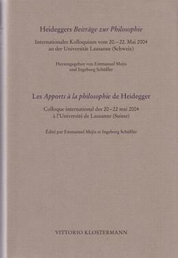 Abbildung von Mejía / Schüßler | Heideggers Beiträge zur Philosophie / Les Apports à la philosophie de Heidegger | 2009 | Internationales Kolloquium vom...