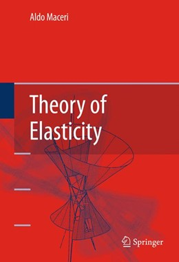 Abbildung von Maceri   Theory of Elasticity   1st Edition.   2010