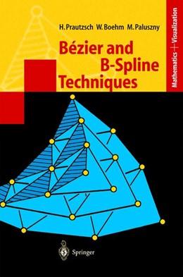 Abbildung von Prautzsch / Boehm / Paluszny | Bézier and B-Spline Techniques | 2002