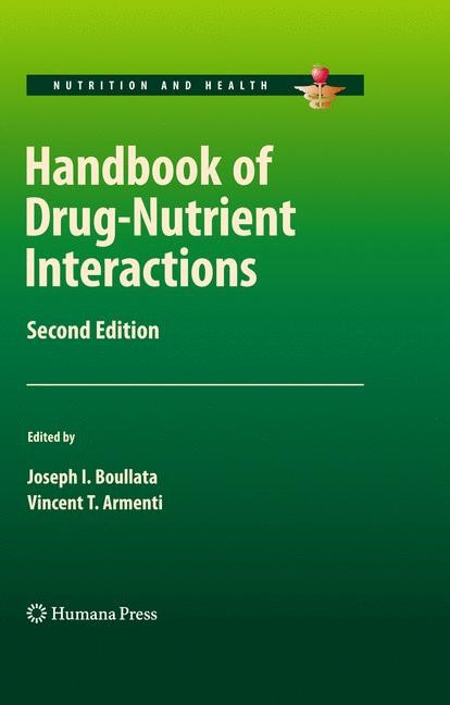 Handbook of Drug-Nutrient Interactions | Boullata / Armenti | 2nd ed., 2009 | Buch (Cover)