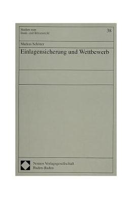 Abbildung von Schöner | Einlagensicherung und Wettbewerb | 1997 | 38