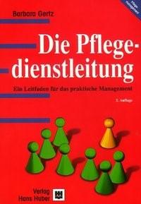 Abbildung von Gertz | Die Pflegedienstleitung | 2., Aufl. | 2002