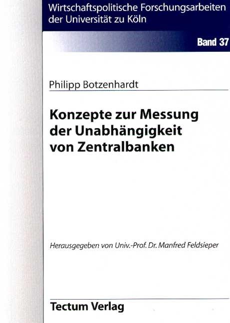 Konzepte zur Messung der Unabhängigkeit von Zentralbanken | Botzenhardt, 2012 | Buch (Cover)