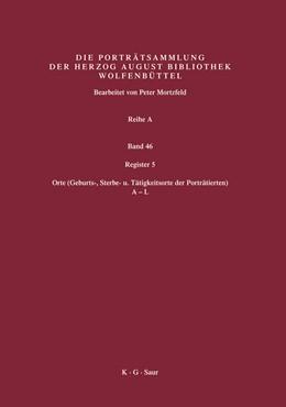 Abbildung von Mortzfeld / Herzog August Bibliothek | Register 5 | 2007 | Orte (Geburts-, Sterbe- u. Tät...