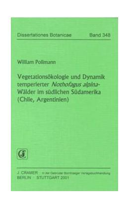 Abbildung von Pollmann | Vegetationsökologie und Dynamik temperierter Nothofagus alpina-Wälder im südlichen Südamerika (Chile, Argentinien) | 1. Auflage | 2001 | 348 | beck-shop.de