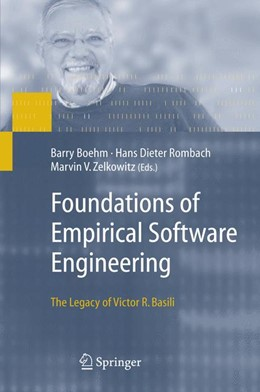 Abbildung von Boehm / Rombach / Zelkowitz | Foundations of Empirical Software Engineering | 2005 | The Legacy of Victor R. Basili