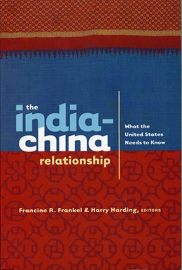 Abbildung von Frankel / Harding | The India-China Relationship | 2004