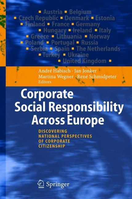 Corporate Social Responsibility Across Europe | Habisch / Jonker / Wegner / Schmidpeter, 2004 | Buch (Cover)