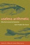 Abbildung von Pilkey / Pilkey-Jarvis | Useless Arithmetic | 2009