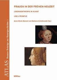 Frauen in der Frühen Neuzeit | Bonnet / Schellewald, 2004 | Buch (Cover)