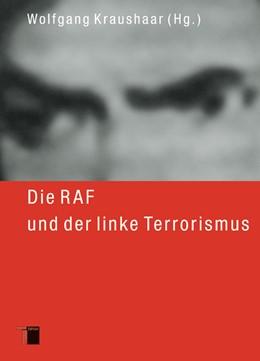 Abbildung von Kraushaar | Die RAF und der linke Terrorismus | 2006