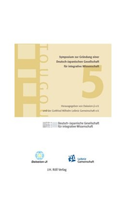 Abbildung von 5. Symposium zur Gründung einer Deutsch-Japanischen Akademie für integrative Wissenschaft | 2009 | Tougou
