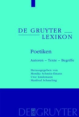 Abbildung von Schmitz-Emans / Lindemann / Schmeling   Poetiken   2009   Autoren – Texte – Begriffe