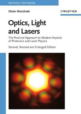 Abbildung von Meschede | Optics, Light and Lasers | 2. wesentlich überarb. u. erw. Auflage | 2006 | The Practical Approach to Mode...