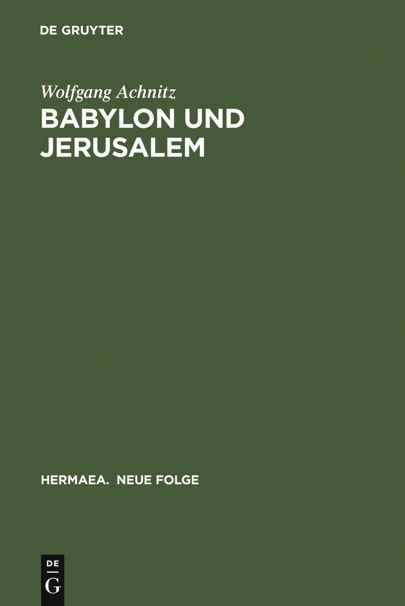 Abbildung von Achnitz | Babylon und Jerusalem | 2003