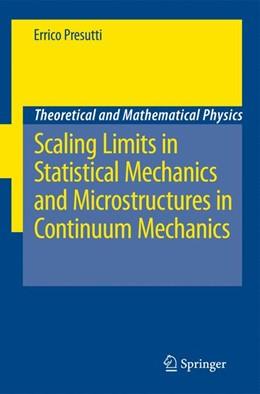 Abbildung von Presutti | Scaling Limits in Statistical Mechanics and Microstructures in Continuum Mechanics | 2008