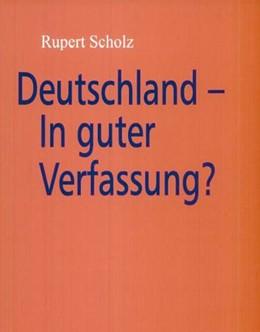 Abbildung von Scholz | Deutschland - In guter Verfassung? | 2004 | 2004