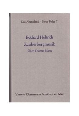 Abbildung von Heftrich | Zauberbergmusik | 1975 | Über Thomas Mann | 7