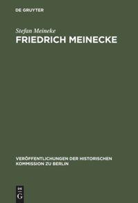 Abbildung von Meineke | Friedrich Meinecke | Reprint 2018 | 1995