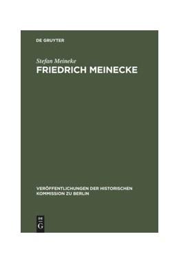 Abbildung von Meineke | Friedrich Meinecke | Reprint 2018 | 1995 | Persönlichkeit und politisches... | 90
