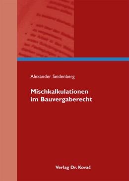 Abbildung von Seidenberg   Mischkalkulationen im Bauvergaberecht   2011   9