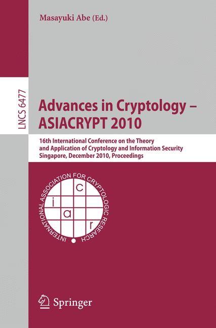 Abbildung von Abe | Advances in Cryptology - ASIACRYPT 2010 | 1st Edition. | 2010