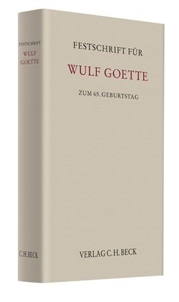 Abbildung von Festschrift für Wulf Goette zum 65. Geburtstag | 2011