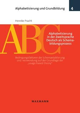 Abbildung von Pracht | Alphabetisierung in der Zweitsprache Deutsch als Schemabildungsprozess | 2010 | Bedingungsfaktoren der Schemae... | 4