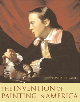 Abbildung von Rosand   The Invention of Painting in America   2007