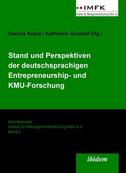 Abbildung von Kraus / Gundolf   Stand und Perspektiven der deutschsprachigen Entrepreneurship- und KMU-Forschung   2008   2