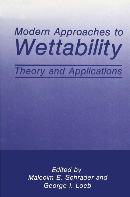 Abbildung von Loeb / Schrader   Modern Approaches to Wettability   1992