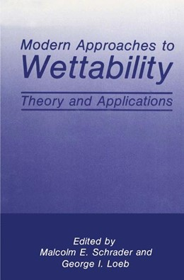 Abbildung von Loeb / Schrader | Modern Approaches to Wettability | 1992 | Theory and Applications