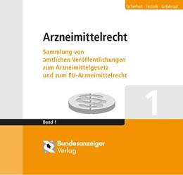 Abbildung von Buchwald (Hrsg.) | Arzneimittelrecht | Loseblattwerk mit 125. Aktualisierung | 2020 | Sammlung von amtlichen Veröffe...