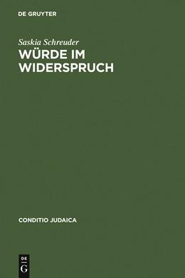Abbildung von Schreuder | Würde im Widerspruch | 2002 | Jüdische Erzählliteratur im na... | 39