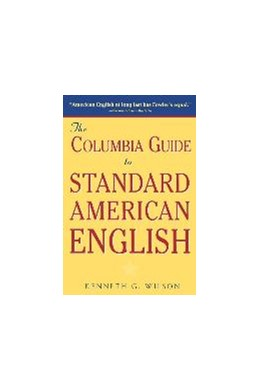 Abbildung von Wilson   The Columbia Guide to Standard American English   1996