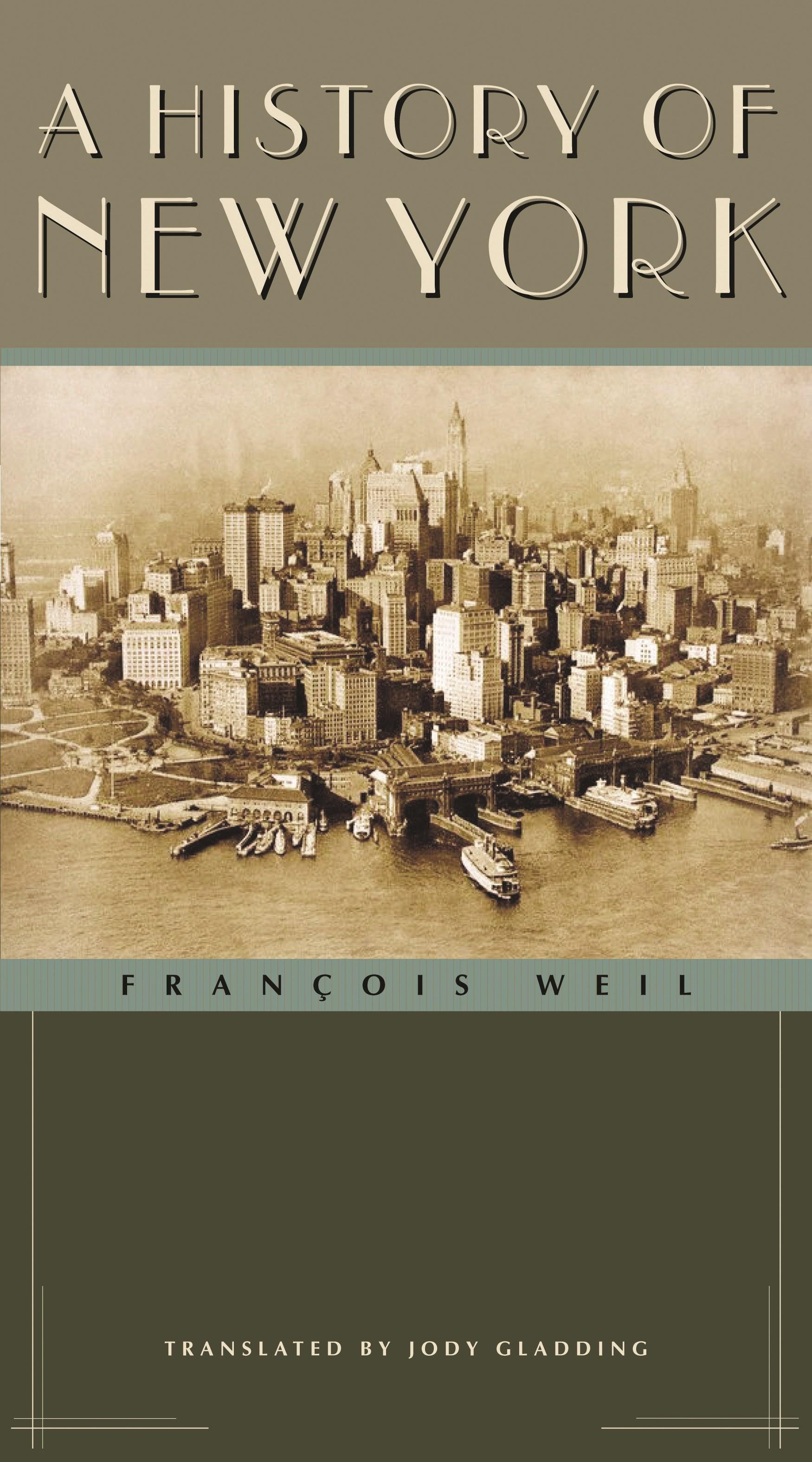 Abbildung von Weil | A History of New York | 2004