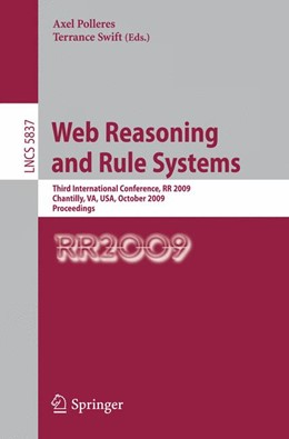 Abbildung von Polleres / Swift | Web Reasoning and Rule Systems | 2009 | Third International Conference...