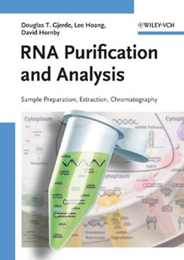 Abbildung von Gjerde / Hoang / Hornby | RNA Purification and Analysis | 1. Auflage | 2009 | Sample Preparation, Extraction...