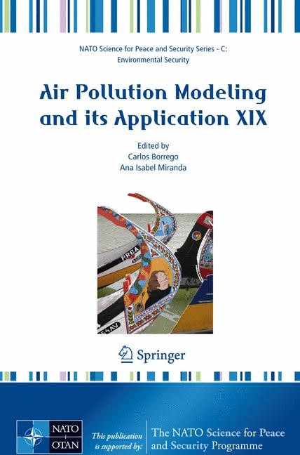Air Pollution Modeling and Its Application XIX | Borrego / Miranda, 2008 | Buch (Cover)