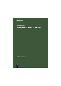 Abbildung von Krüger   Rom und Jerusalem   Reprint 2014   1995   Kirchenbauvorstellungen der Ho...
