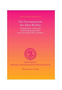 Abbildung von Scheele-Schweitzer | Die Personennamen des Alten Reiches | 2014 | Altägyptische Onomastik unter ... | 28