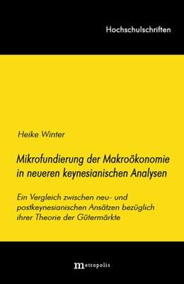 Abbildung von Winter | Die Mikrofundierung der Makroökonomie in neueren keynesianischen Analysen | | Ein Vergleich zwischen neu- un... | 33