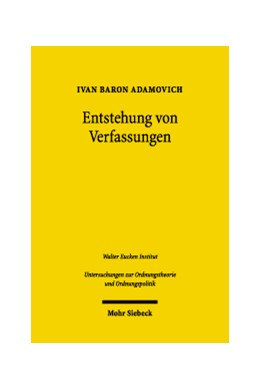 Abbildung von Adamovich   Entstehung von Verfassungen   2004   Ökonomische Theorie und Anwend...   46