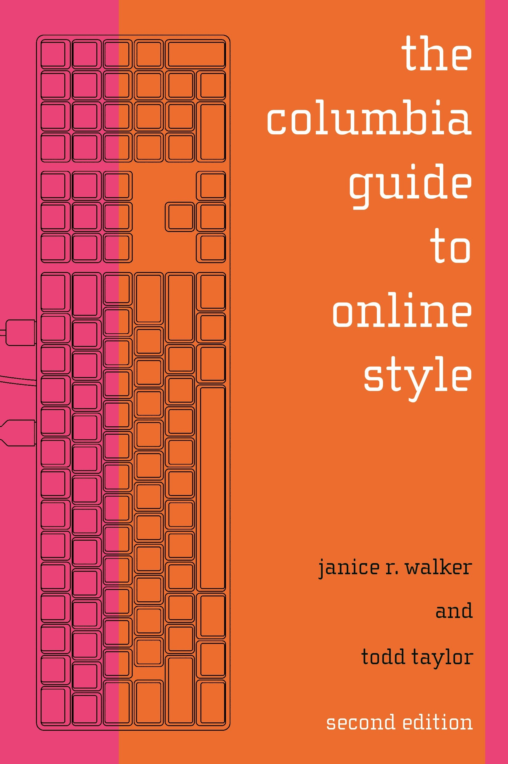 Abbildung von Walker / Taylor | The Columbia Guide to Online Style | Second Edition | 2006