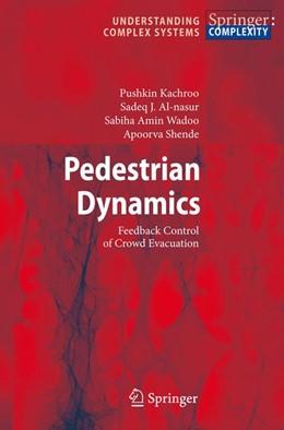 Abbildung von Kachroo / Al-nasur / Wadoo   Pedestrian Dynamics   2008   Feedback Control of Crowd Evac...