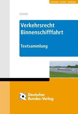 Abbildung von Schmitt | Verkehrsrecht Binnenschifffahrt, Moselschifffahrtspolizeiverordnung | Loseblattwerk mit 80. Aktualisierung | 2020 | MoselSchPV